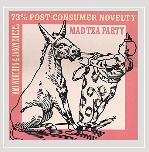 Mad Tea Party 73 Percent Post Consumer Novel