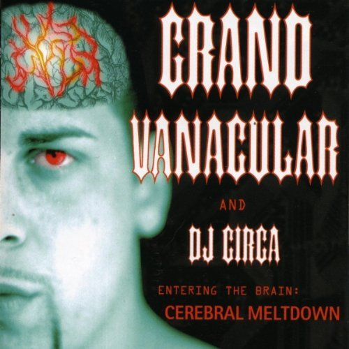 Grand Vanacular Cerebral Meltdown
