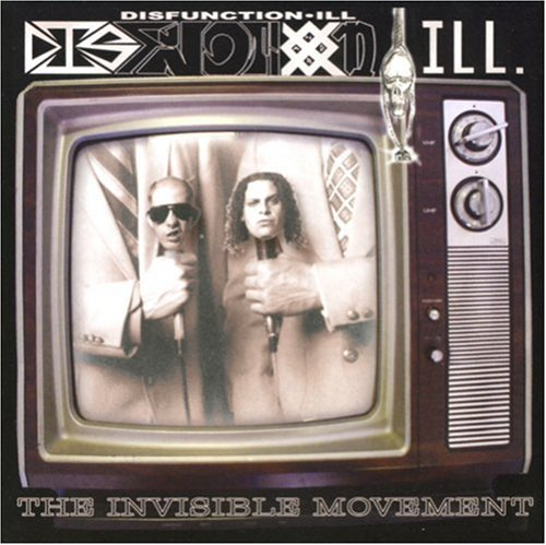 Disfunction Ill Invisible Movement Explicit Version