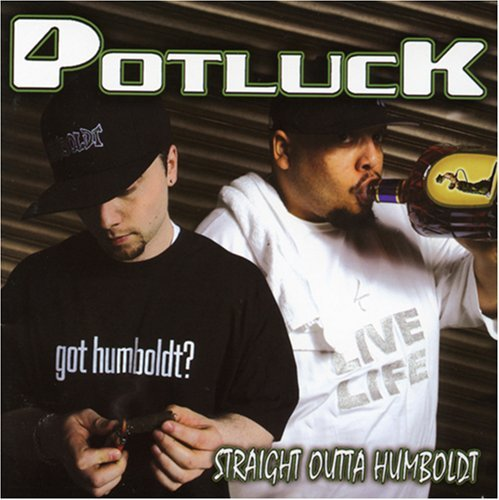 Potluck Straight Outta Humboldt Explicit Version