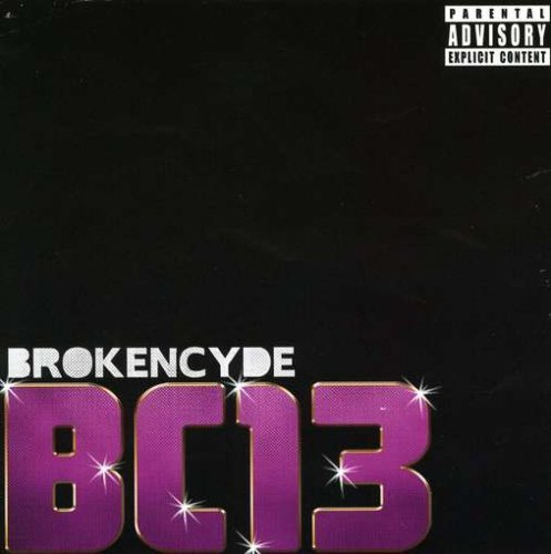 Brokencyde Bc 13 Explicit Version