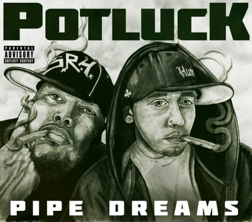 Potluck Pipe Dreams Explicit Version