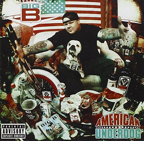 Big B American Underdog Explicit Version