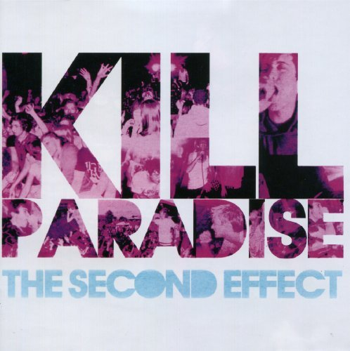 Kill Paradise Second Effect