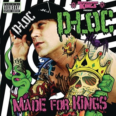Kottonmouth Kings Present D Loc Made For Kings