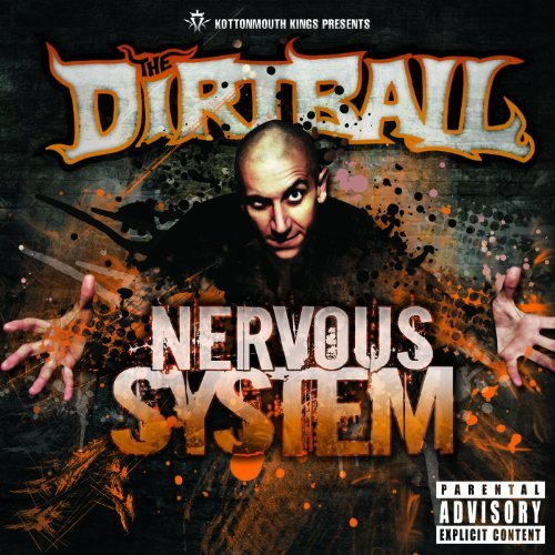 Kottonmouth Kings Present The Dirtball Nervous System Explicit Version