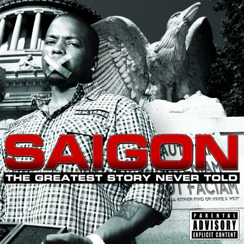 Saigon Greatest Story Never Told Explicit Version