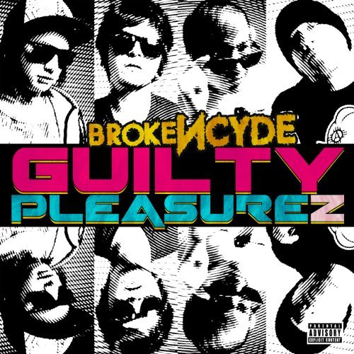 Brokencyde Guilty Pleasurez