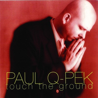 Paul Q Pek Touch The Ground