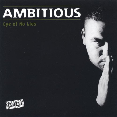 Ambitious Eye Of No Lies