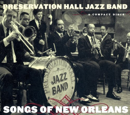 Preservation Hall Jazz Band Songs Of New Orleans