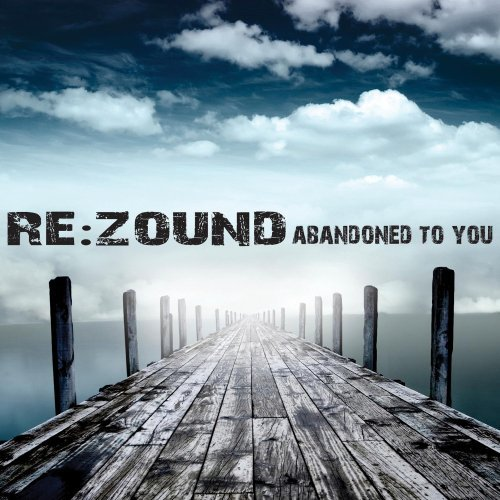 Re Zound Abandoned To You