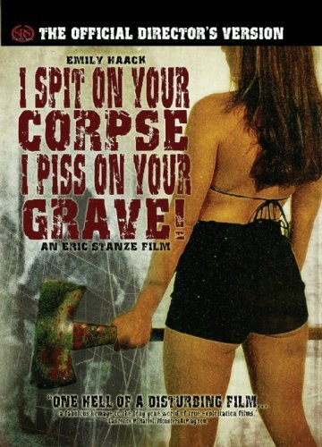 I Spit On Your Corpse I Piss O I Spit On Your Corpse I Piss O Clr Directors Version Nr