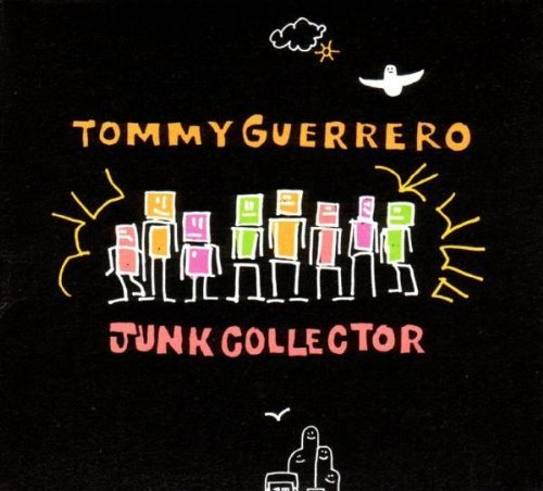 Tommy Guerrero Junk Collector Ep