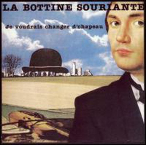 La Bottine Souriante Je Voudrais Changer De Chapeau Import Can