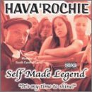 Hava'rochie Self Made Legend It's My Time