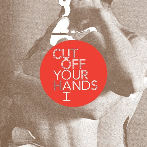 Cut Off Your Hands You & I