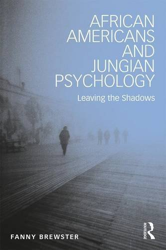 Fanny Brewster African Americans And Jungian Psychology Leaving The Shadows