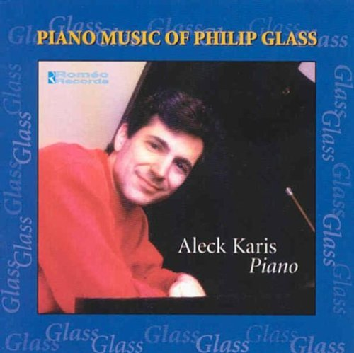 P. Glass Piano Music Karis*aleck (pno)