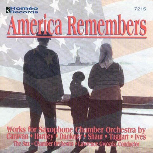 Sax Chamber Orchestra America Remembers Gwodz Sax Co
