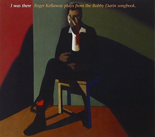 Roger Kellaway Celebrating The Music Of Bobby