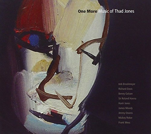 One More One More Music Of Thad Jone Davis Golson Jones Moody