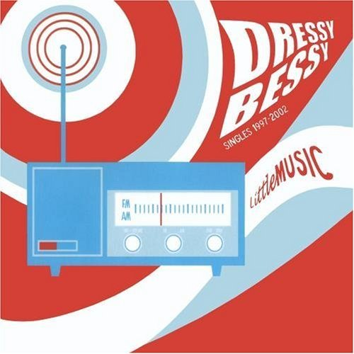 Dressy Bessy Little Music