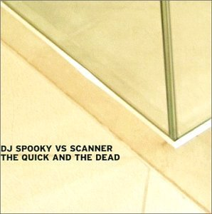 Dj Spooky Scanner Quick & The Dead Import Can