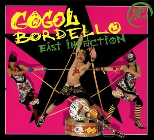 Gogol Bordello East Infection Enhanced CD