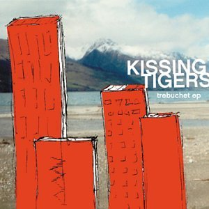 Kissing Tigers Trebuchet Ep