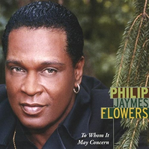 Philip Jaymes Flowers To Whom It May Concern