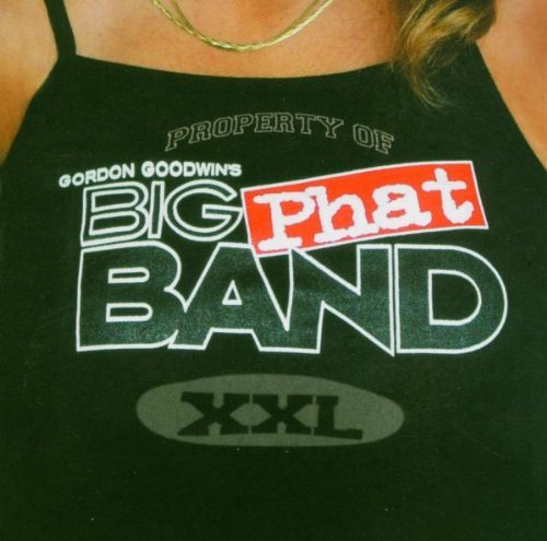 Big Phat Band Xxl