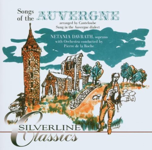 Netania Davrath Songs Of The Auvergne Dualdisc