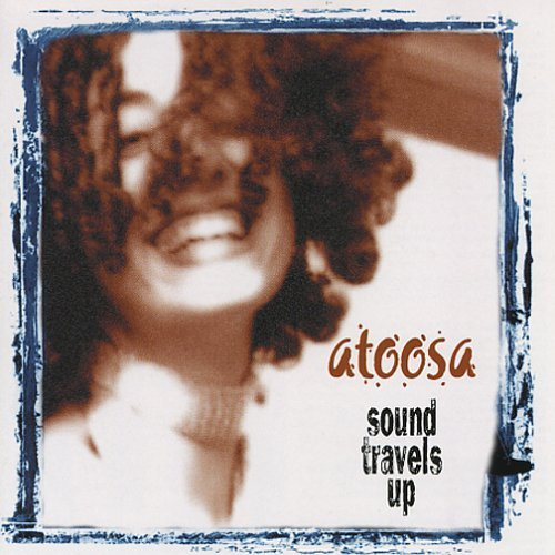 Atoosa Sound Travels Up