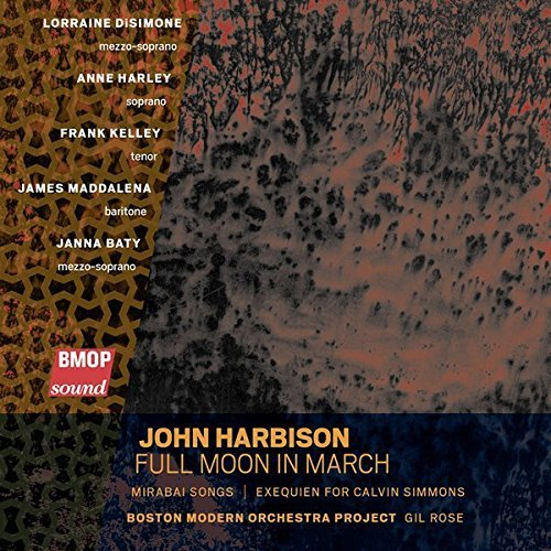 John Harbison John Harbison Full Moon In Ma Rose Boston Modern Orch