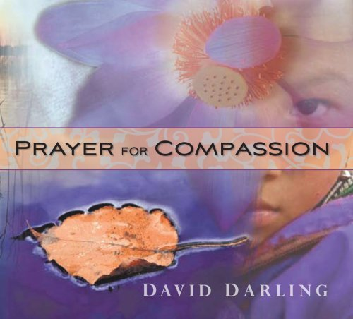Darling David Prayer For Compassion