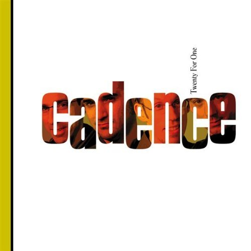 Cadence Twenty For One