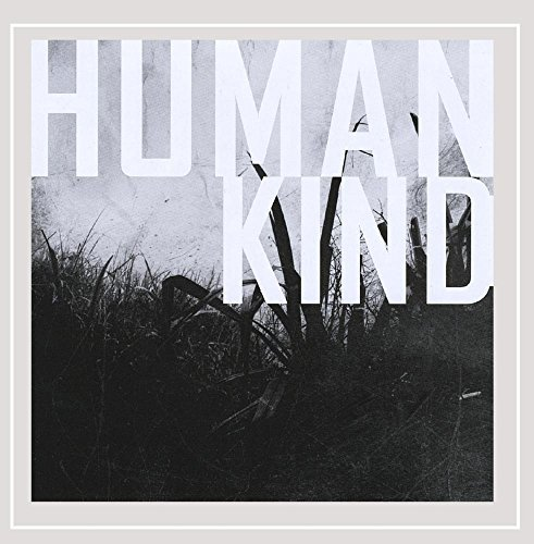 Human Kind It Will All End In Tears