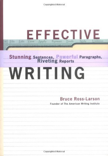 Bruce Ross Larson Effective Writing Stunning Sentences Powerful Paragraphs Riveting