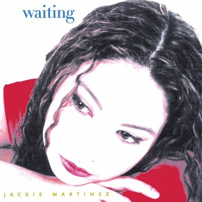 Jackie Martinez Waiting
