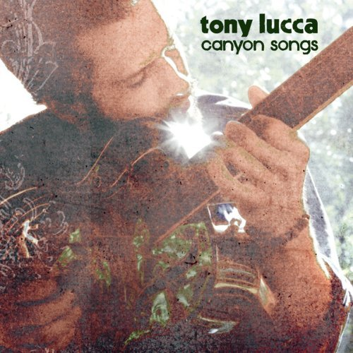 Tony Lucca Canyon Songs