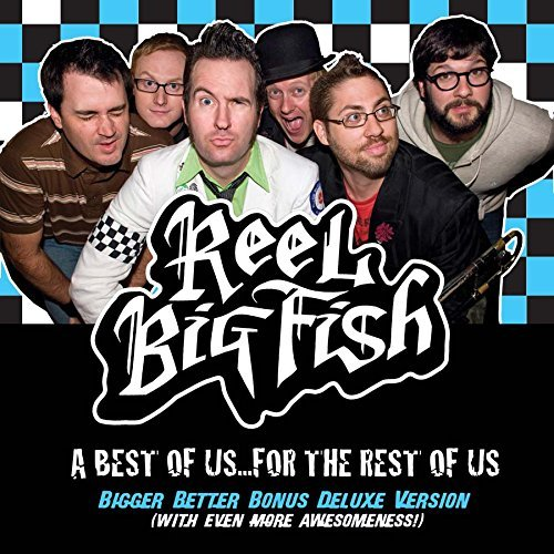 Reel Big Fish Best Of Us For The Rest Of Us Explicit Version 3 CD