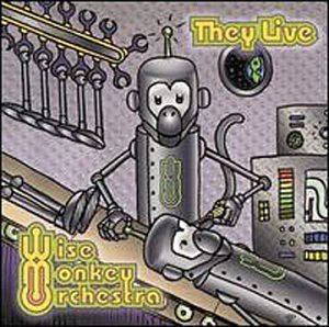 Wise Monkey Orchestra They Live