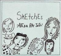 Alexa Ray Joel Sketches