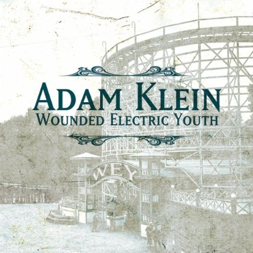 Adam Klein Wounded Electric Youth