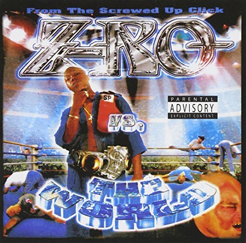 Z Ro Z Ro Vs. World Explicit Version