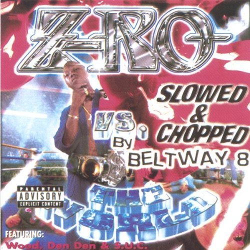 Z Ro Z Ro Vs. The World Explicit Version Screwed Version