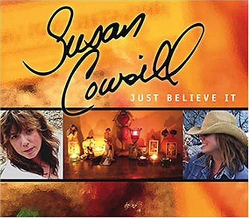 Cowsill Susan Just Believe It