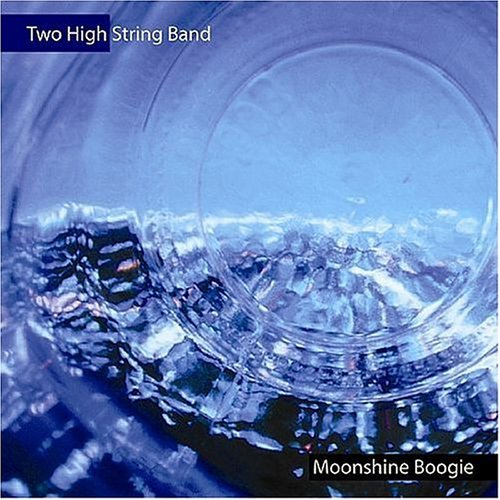 Two High String Band Moonshine Boogie