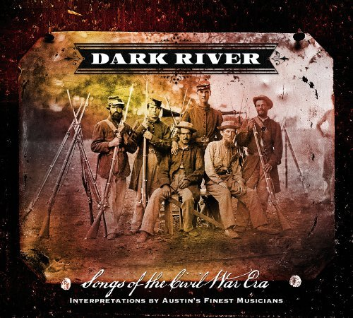 Dark River Songs From The Civ Dark River Songs From The Civ Digipak